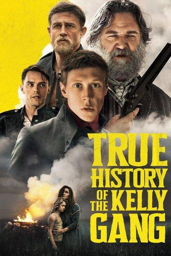 Poster of True History of the Kelly Gang