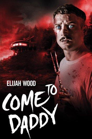 Poster of Come to Daddy