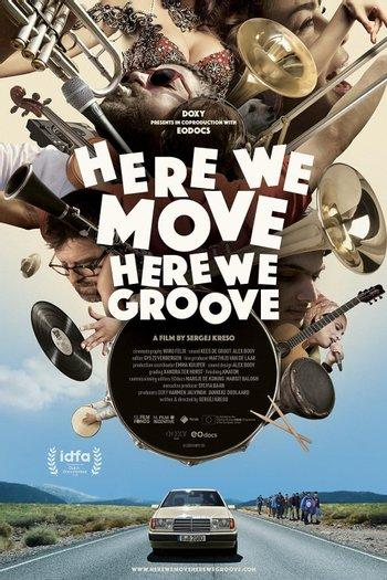 Poster of Here We Move Here We Groove