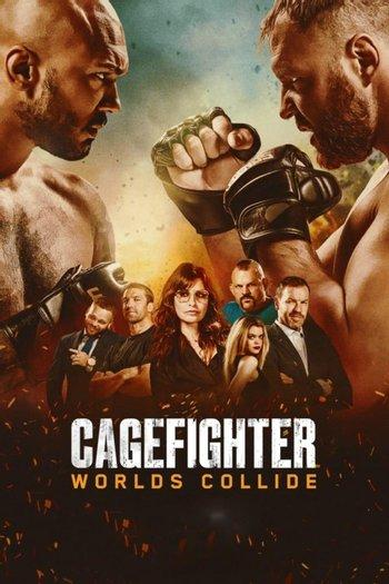 Poster of Cagefighter: Worlds Collide