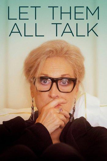 Poster of Let Them All Talk