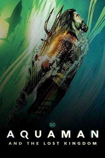 Poster of Aquaman and The Lost Kingdom