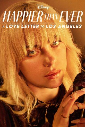 Poster of Happier Than Ever: A Love Letter to Los Angeles