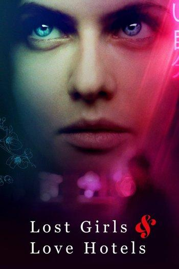 Poster of Lost Girls and Love Hotels