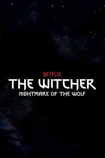 Poster of The Witcher: Nightmare of the Wolf