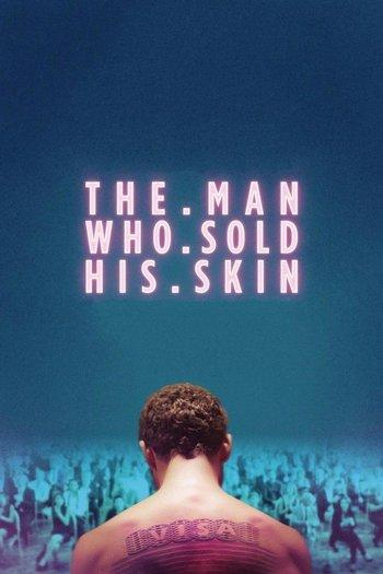 Poster of The Man Who Sold His Skin
