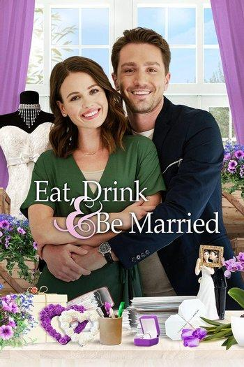 Poster of Eat, Drink and Be Married