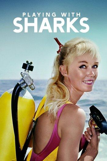 Poster of Valerie Taylor: Playing With Sharks